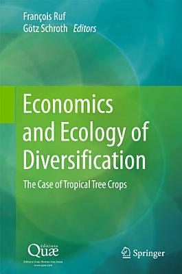 Economics and Ecology of Diversification