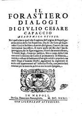 Il Forastiero, dialogi ne i quali, oltre a quel che si ragiona dell'origine di Napoli ... si tratta anche de i Re che l'han signoreggiata