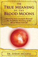 The True Meaning of the Blood Moons PDF