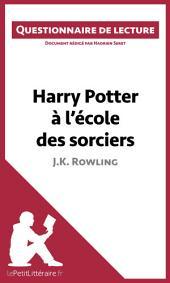 Harry Potter à l'école des sorciers de J. K. Rowling: Questionnaire de lecture