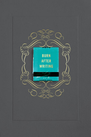 Burn After Writing  Gray