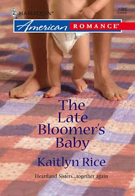 The Late Bloomer s Baby PDF