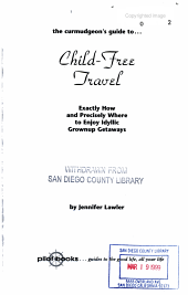 The Curmudgeon s Guide To  child free Travel PDF