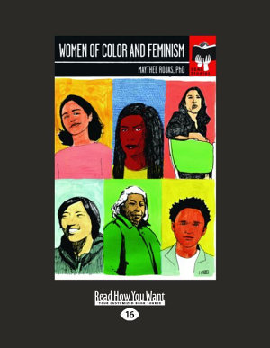 Women of Color and Feminism  Large Print 16pt