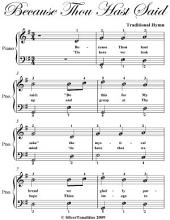 Because Thou Hast Said Easy Piano Sheet Music