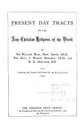 Present Day Tracts on the Non-Christian Religions of the World