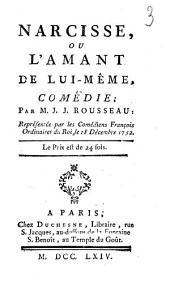 Narcisse, ou L'amant de lui-même,: comédie