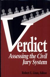 Verdict: Assessing the Civil Jury System
