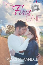 The First One (The One Trilogy, Book 2)