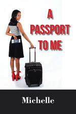 A Passport to Me
