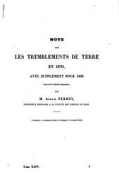 Note sur les tremblements de terre en 1870, avec suppléments pour 1869 (XXVIIIe relevé annuel)