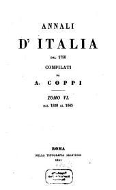 Annali d'Italia dal 1750: Dal 1830 al 1845, Volume 6