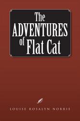 The Adventures Of Flat Cat Book PDF