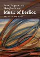 Form  Program  and Metaphor in the Music of Berlioz PDF
