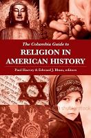 The Columbia Guide to Religion in American History PDF