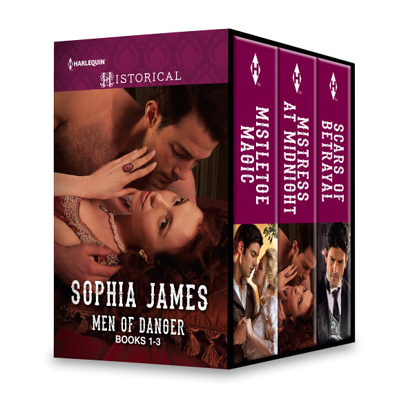 Sophia James Regency Men of Danger Series Books 1 3