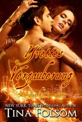 Yvettes Verzauberung: Scanguards Vampire - Buch 4