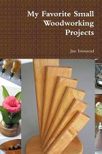 My Favorite Small Woodworking Projects