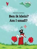 Am I Small? Ben Ik Klein?