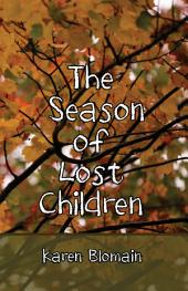 The Season of Lost Children