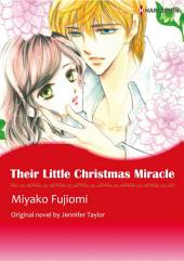 THEIR LITTLE CHRISTMAS MIRACLE: Harlequin Comics