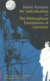 My Individualism and the Philosophical Foundations of Litera: and the Philosophical Foundations of Literature