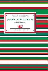 Juegos de inteligencia: Antología poética, 1948-1972