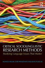 Critical Sociolinguistic Research Methods