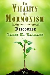 The Vitality of Mormonism Discourse