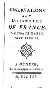 Observations sur l'histoire de France: Volume1