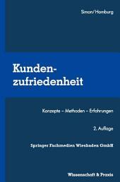 Kundenzufriedenheit: Konzepte — Methoden — Erfahrungen, Ausgabe 2