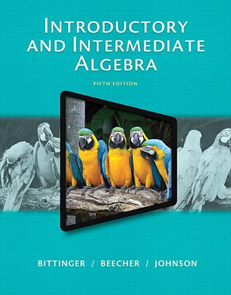 Introductory and Intermediate Algebra Pdf Book