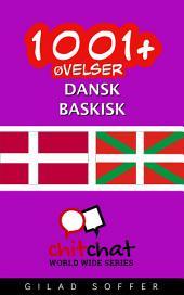 1001+ Øvelser dansk - baskisk