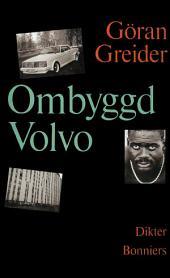 Ombyggd Volvo: Dikter