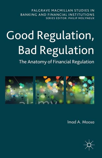Good Regulation, Bad Regulation