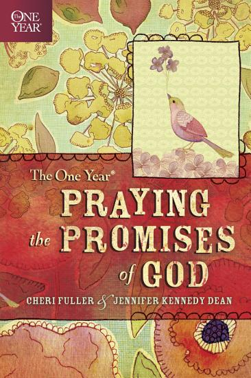 The One Year Praying the Promises of God PDF