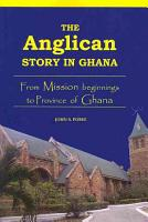 The Anglican Story in Ghana PDF
