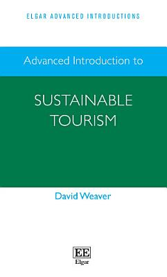 Advanced Introduction to Sustainable Tourism PDF