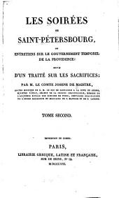 Les soirées de Sain-Pétersbourg: ou, Entretiens sur le gouvernement temporel de la Providence. Suivis d'un traité sur les sacrifices, Volume2