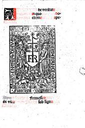 Aureum opus de veritate co[n]tritionis: in quo mirifica documenta eterne salutis aperiuntur