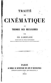 Traité de cinématique, ou, Théorie des mécanismes