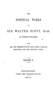 The poetical works of Sir Walter Scott, bart: Volume 5
