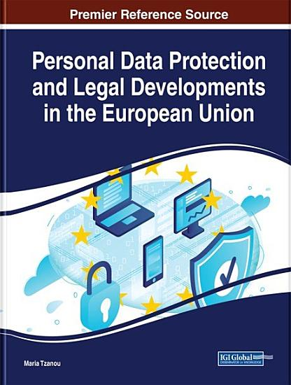 Personal Data Protection and Legal Developments in the European Union PDF