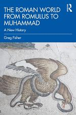 The Roman World from Romulus to Muhammad
