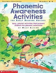 Phonemic Awareness Activities For Early Reading Success Book PDF