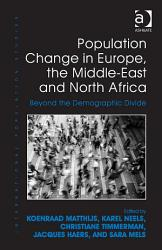 Population Change in Europe  the Middle East and North Africa PDF