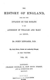 The History of England: From the First Invasion by the Romans to the Accession of William and Mary in 1688