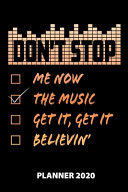 Don t Stop Me Now The Music Get It  Get It Believin  Planner 2020