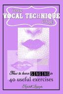 Your Vocal Technique Guide Book PDF