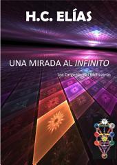 Una Mirada al Infinito: Los orígenes del Multiverso